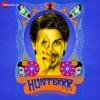 Hunterrr (Original Motion Picture Soundtrack)