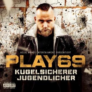Play69 - KUGELSICHERER JUGENDLICHER (2019) LEAK ALBUM