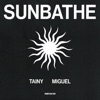 Sunbathe by Tainy & Miguel
