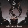 Kahraman Deniz - Ha Gayret artwork