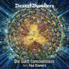 Desert Dwellers - One Giant Consciousness (feat. Paul Stamets) Grafik