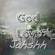God Is Love - Jahshh