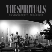 The Spirituals - Black History Project (Live from London) - EP