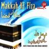 Makkah Ki Fiza feat Junaid Jamshed