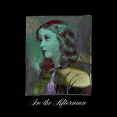 In the Afternoon - Single