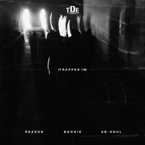REASON - Trapped In feat. Boogie & Ab-Soul