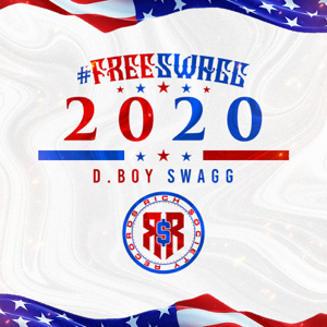 D.Boy Swagg - #FreeSwagg2020