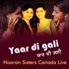 Yaar Di Gali Nooran Sisters Canada Live EP