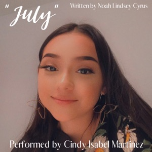 Cindy Isabel Martinez & Noah Lindsey Cyrus - July