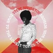 Steve Arrington - You're Not Ready