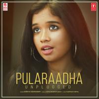 Shriya Vishnuram & Justin Prabhakaran - Pularaadha (Unplugged)
