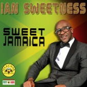 Ian Sweetness - Sweet Jamaica