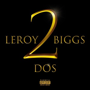 Leroy Biggs - Wishes feat. Adam Calhoun