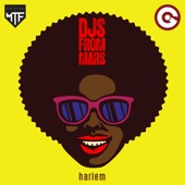 DJs From Mars - Harlem