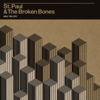St. Paul & The Broken Bones - That Glow kunstwerk