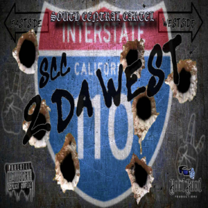 South Central Cartel - 2 Da West