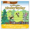 Die 30 besten traditionellen Kinderlieder - Simone Sommerland, Karsten Glück & Die Kita-Frösche