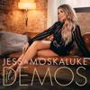 Jess Moskaluke - The Demos artwork