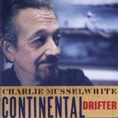 Charlie Musselwhite - ?Que Te Parece, Cholita? (What Do You Think, Cholita?) (Featuring ...)