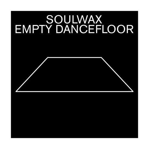 Empty Dancefloor - Single by Soulwax