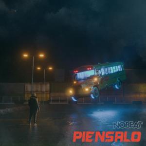 Nobeat - Piénsalo