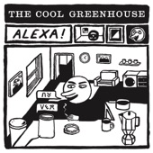 The Cool Greenhouse - Alexa!