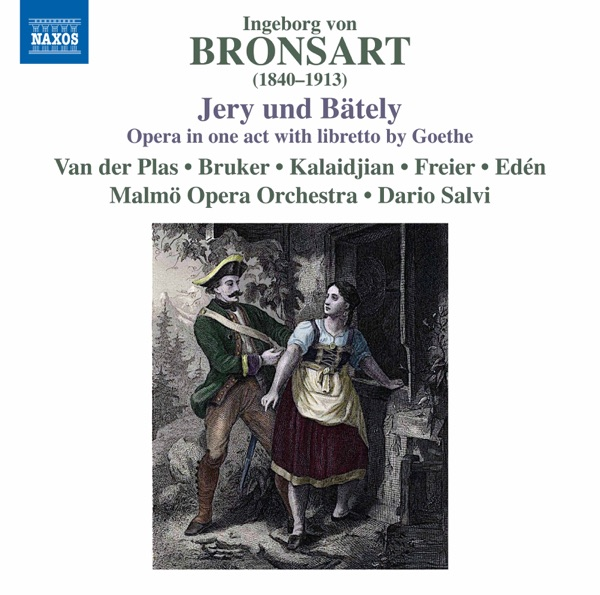 Harrie Van Der Plas, Caroline Bruker, Laurence Kalaidjian, Malmö Opera Orchestra & Dario Salvi - Bronsart: Jery und Bätely