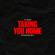 Taking You Home (Mainstage Mix) - Tujamo