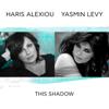 Haris Alexiou & Yasmin Levy - This Shadow artwork