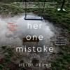 Heidi Perks - Her One Mistake (Unabridged)  artwork