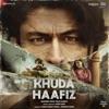 Khuda Haafiz Original Motion Picture Soundtrack EP