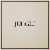 Jungle - Keep Moving