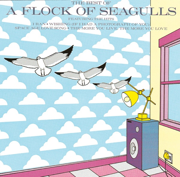 A Flock of Seagulls mit Wishing (If I Had a Photograph of You)