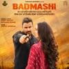 Badmashi (feat. Afsana Khan) - Single