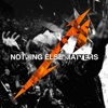 Nothing Else Matters Live Radio Edit Single