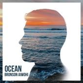 Bronson Aiwohi - Ocean
