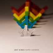 Paper Crowns (Deluxe)  EP-Lost Kings