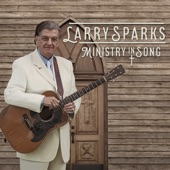 Larry Sparks - Someone to Care