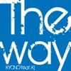 THE WAY (feat. Kj) by KYONO