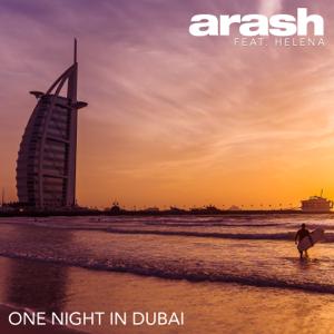 Arash - One Night in Dubai feat. Helena