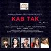 Kab Tak EP
