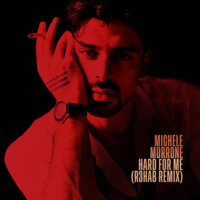 Hard For Me (Record Mix) - MICHELE MORRONE / R3HAB