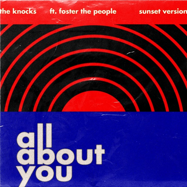 All About You (feat. Foster The People) [Sunset Version] - Single