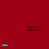 Chase Atlantic - DON'T TRY THIS - EP  artwork