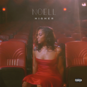 Noell - Higher