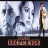 Shaheed Udham Singh Original Motion Picture Soundtrack