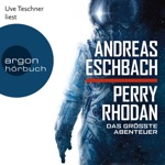 Perry Rhodan - Das größte Abenteuer (Ungekürzte Lesung)
