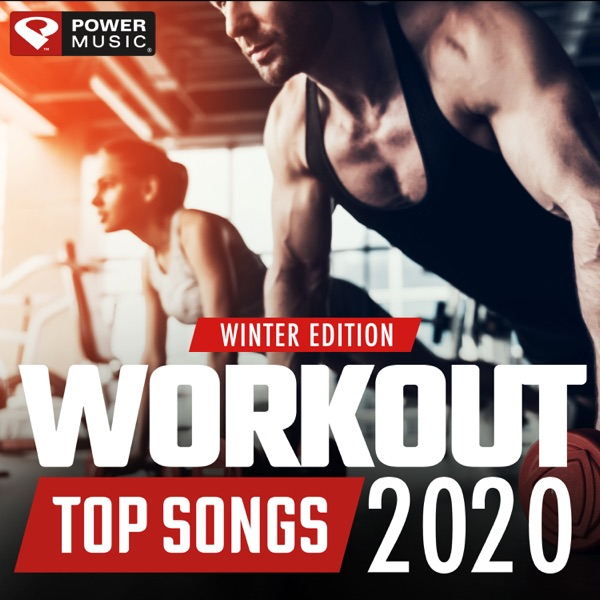 Workout Top Songs 2020 - Winter Edition