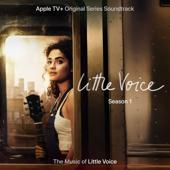 Little Voice: Season 1 Apple TV+ Original Series Soundtrack  - Little Voice Cast