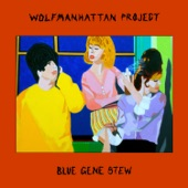 The Wolfmanhattan Project - Now Now Now